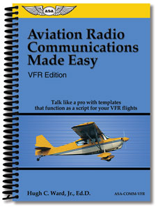 Aviation Radio Communications Made Easy - VFR